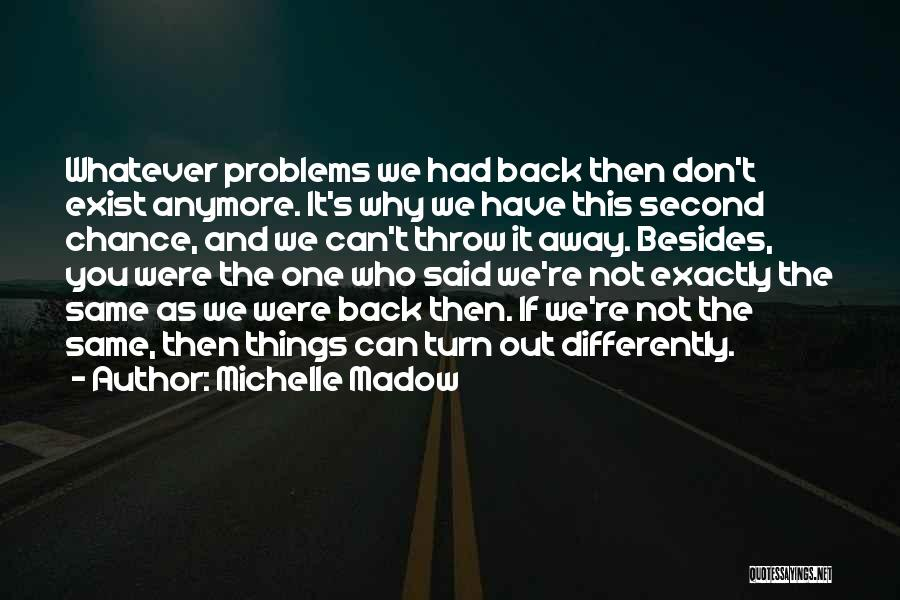 Love Second Chances Quotes By Michelle Madow