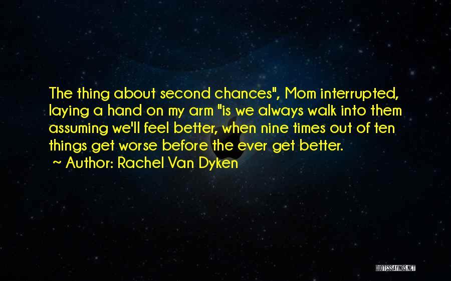Love Second Chances Quotes By Rachel Van Dyken