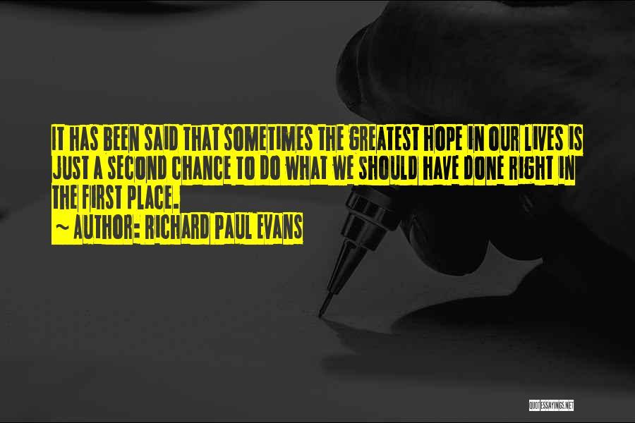 Love Second Chances Quotes By Richard Paul Evans