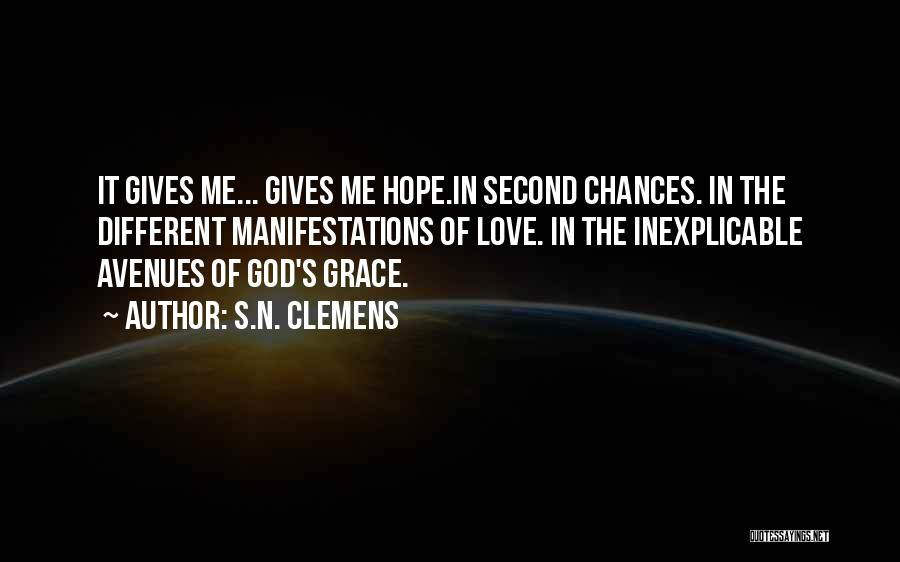 Love Second Chances Quotes By S.N. Clemens