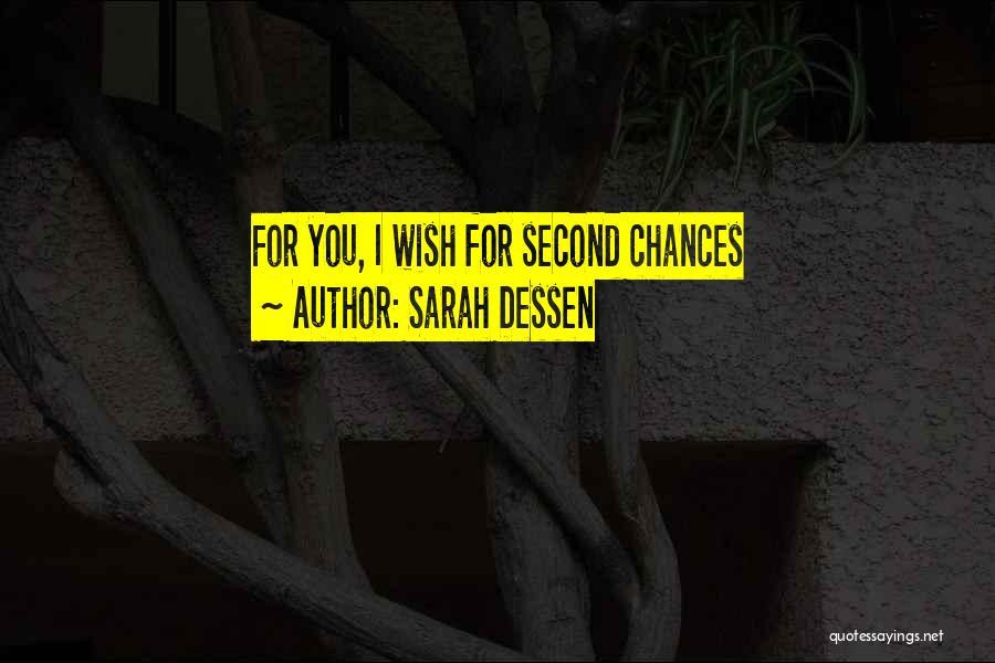 Love Second Chances Quotes By Sarah Dessen