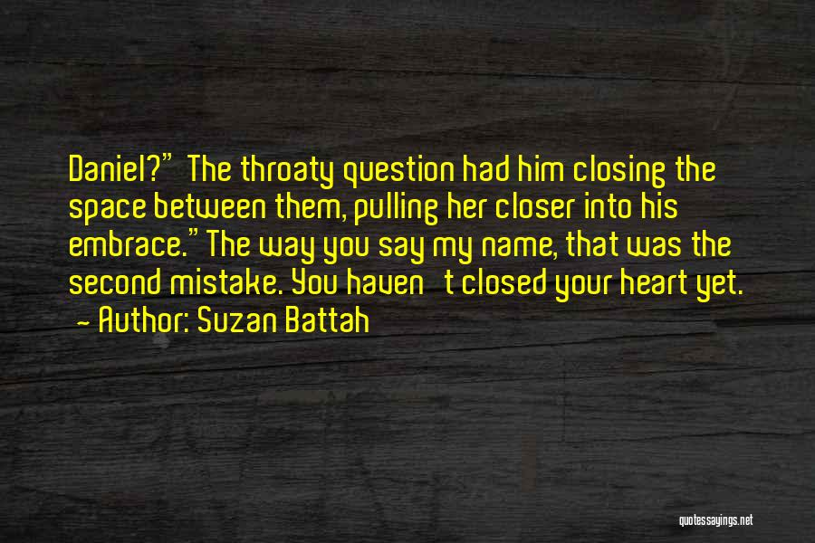 Love Second Chances Quotes By Suzan Battah