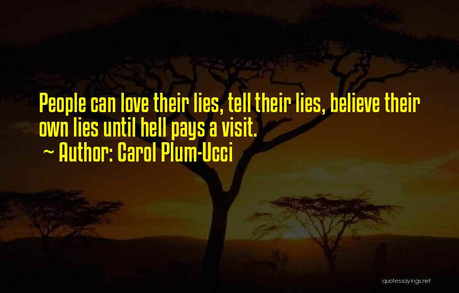 Love Someone But Can't Tell Them Quotes By Carol Plum-Ucci