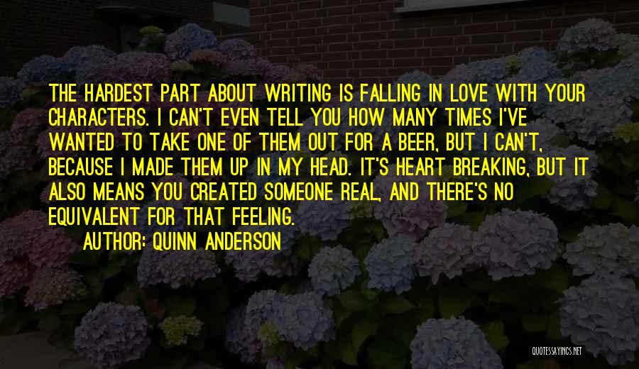 Love Someone But Can't Tell Them Quotes By Quinn Anderson