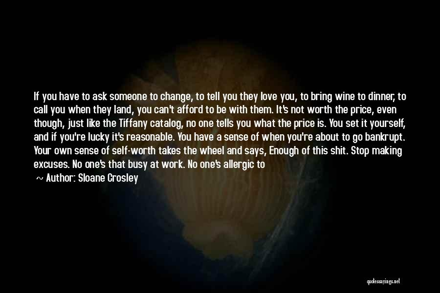 Love Someone But Can't Tell Them Quotes By Sloane Crosley