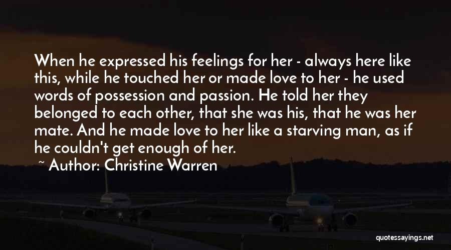 Love Starving Quotes By Christine Warren