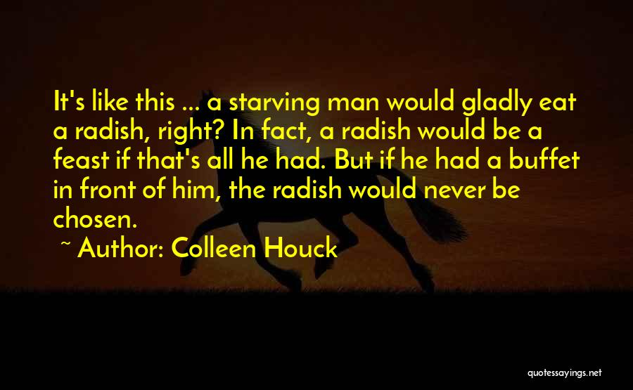 Love Starving Quotes By Colleen Houck