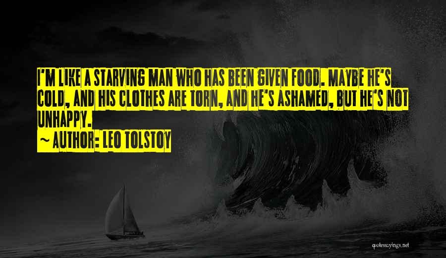 Love Starving Quotes By Leo Tolstoy