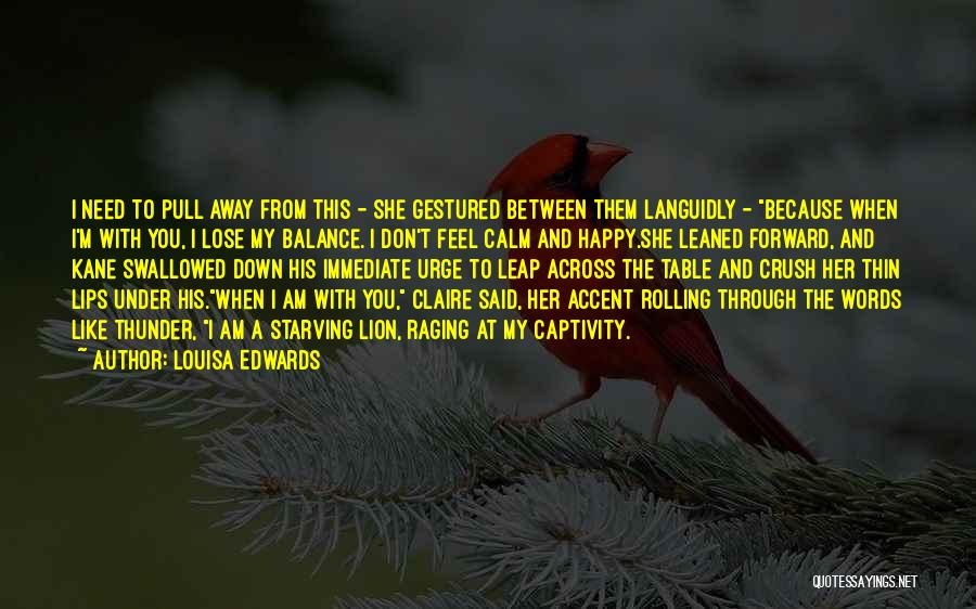 Love Starving Quotes By Louisa Edwards