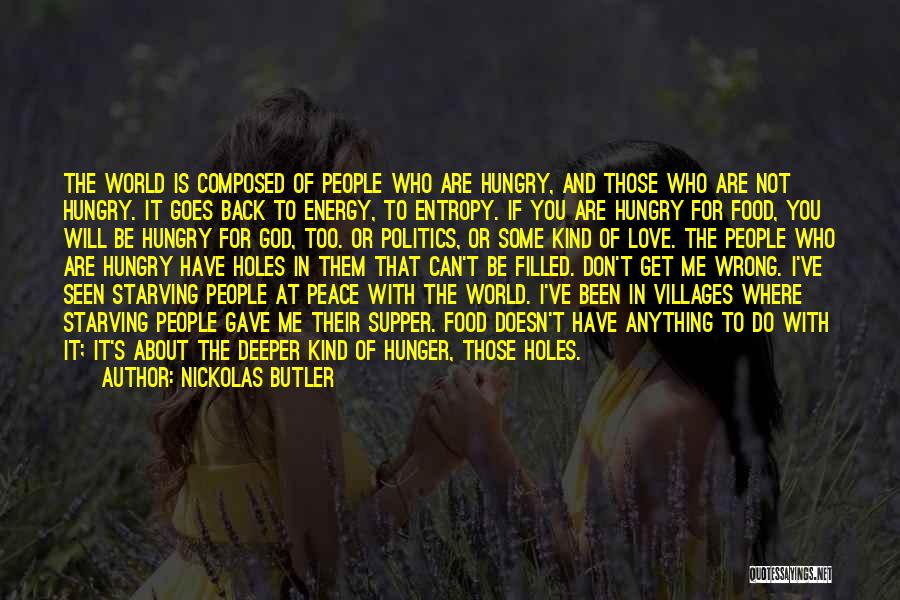 Love Starving Quotes By Nickolas Butler