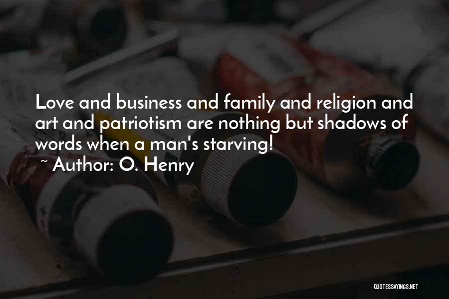 Love Starving Quotes By O. Henry