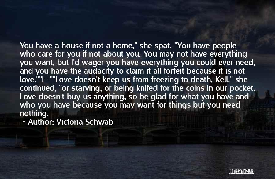 Love Starving Quotes By Victoria Schwab