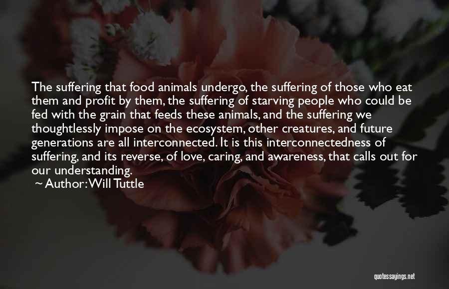 Love Starving Quotes By Will Tuttle