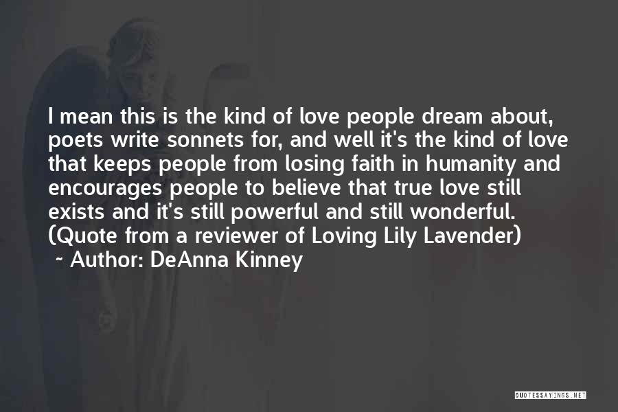 Love Still Exists Quotes By DeAnna Kinney