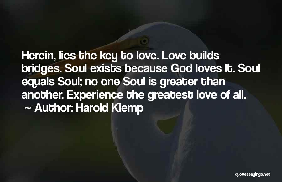 Love Still Exists Quotes By Harold Klemp