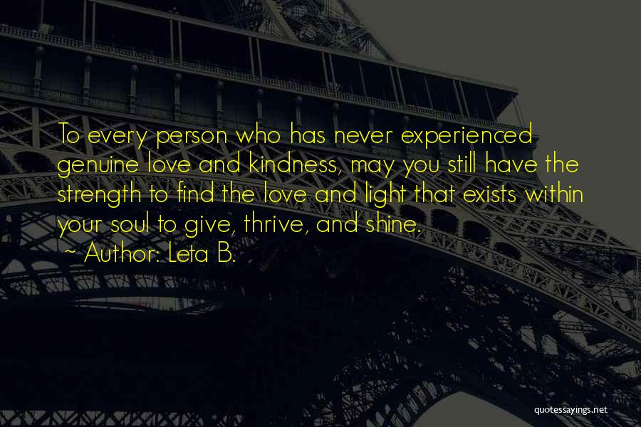Love Still Exists Quotes By Leta B.