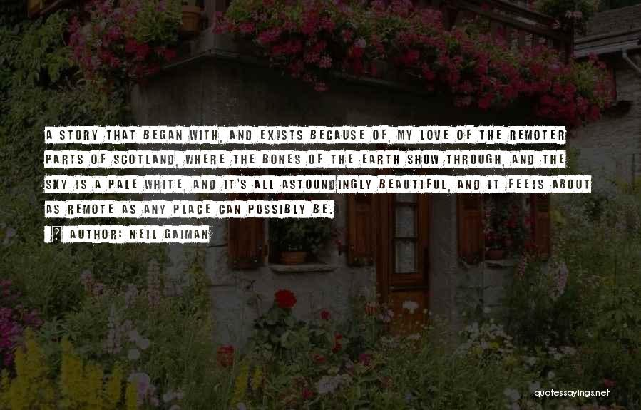 Love Still Exists Quotes By Neil Gaiman