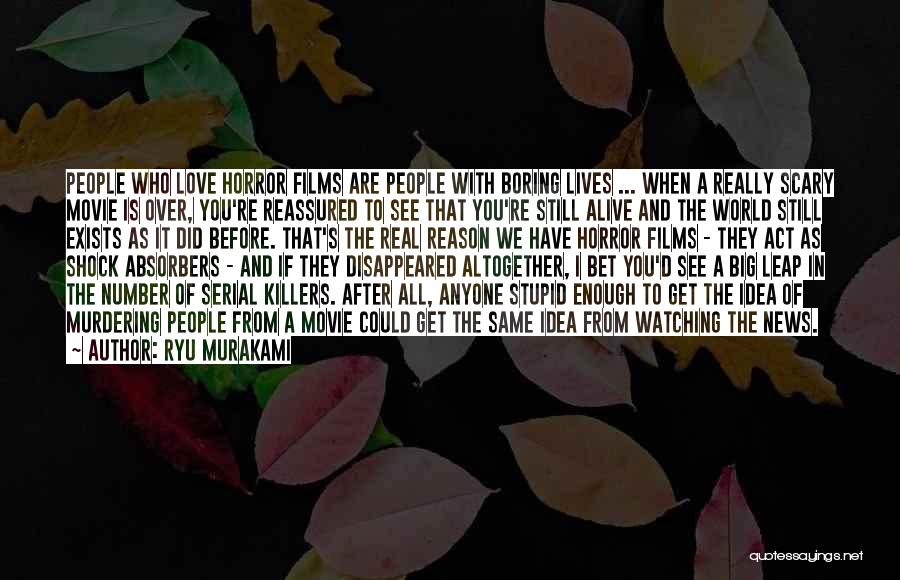 Love Still Exists Quotes By Ryu Murakami