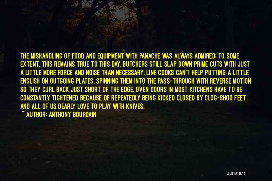 Love Still Remains Quotes By Anthony Bourdain