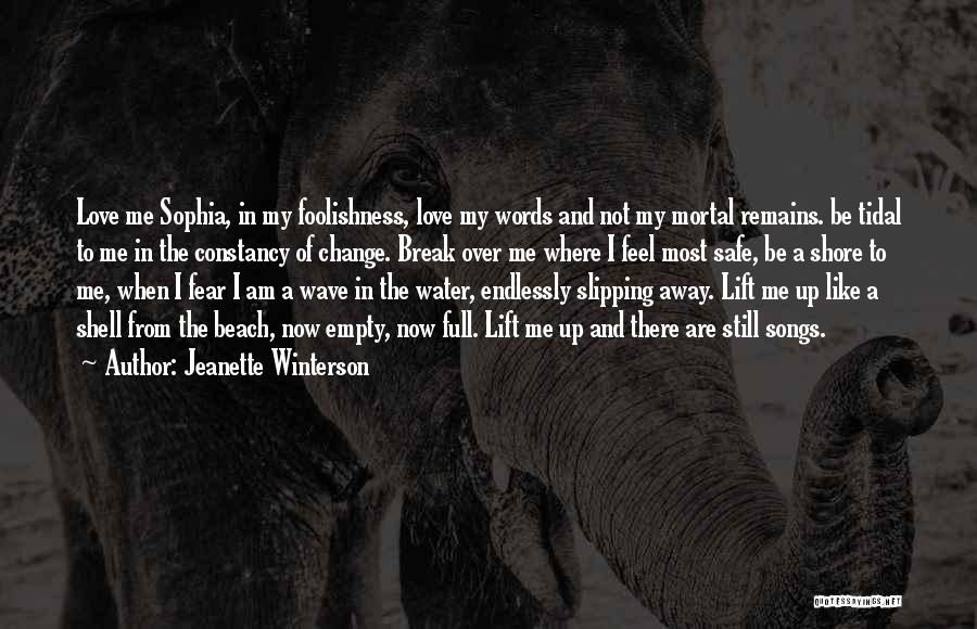 Love Still Remains Quotes By Jeanette Winterson