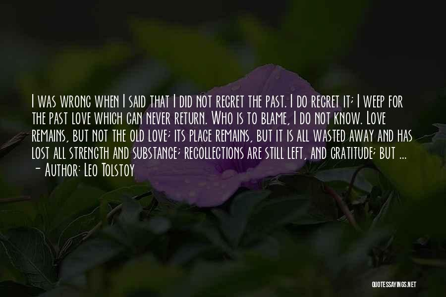 Love Still Remains Quotes By Leo Tolstoy