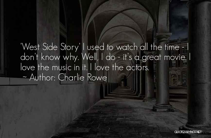 Love Story The Movie Quotes By Charlie Rowe