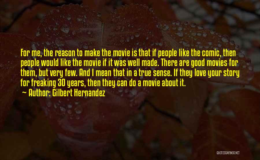 Love Story The Movie Quotes By Gilbert Hernandez