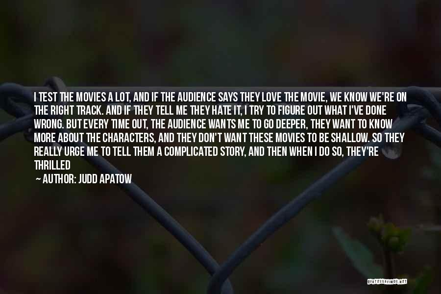 Love Story The Movie Quotes By Judd Apatow