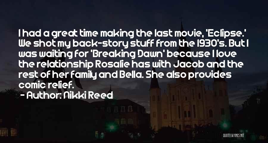 Love Story The Movie Quotes By Nikki Reed