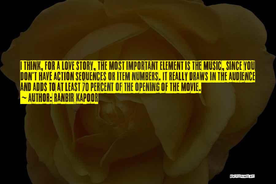 Love Story The Movie Quotes By Ranbir Kapoor