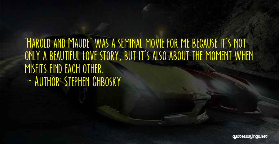 Love Story The Movie Quotes By Stephen Chbosky