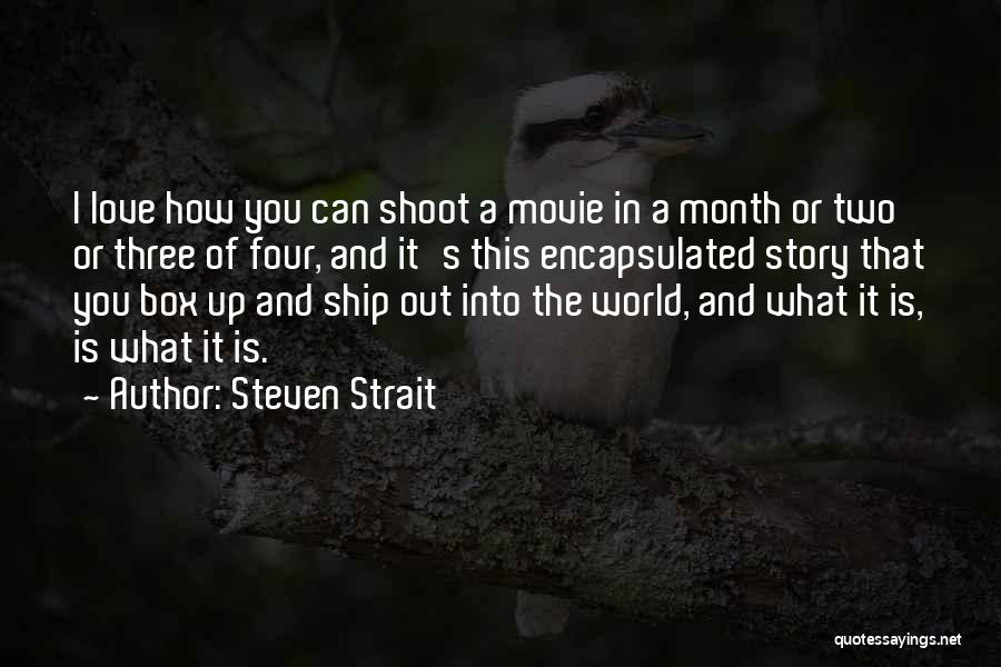 Love Story The Movie Quotes By Steven Strait
