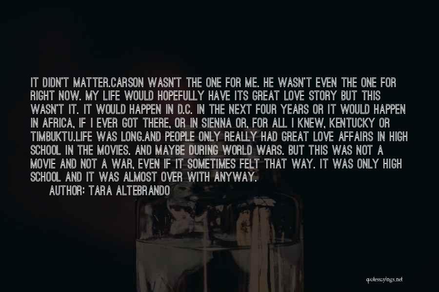 Love Story The Movie Quotes By Tara Altebrando