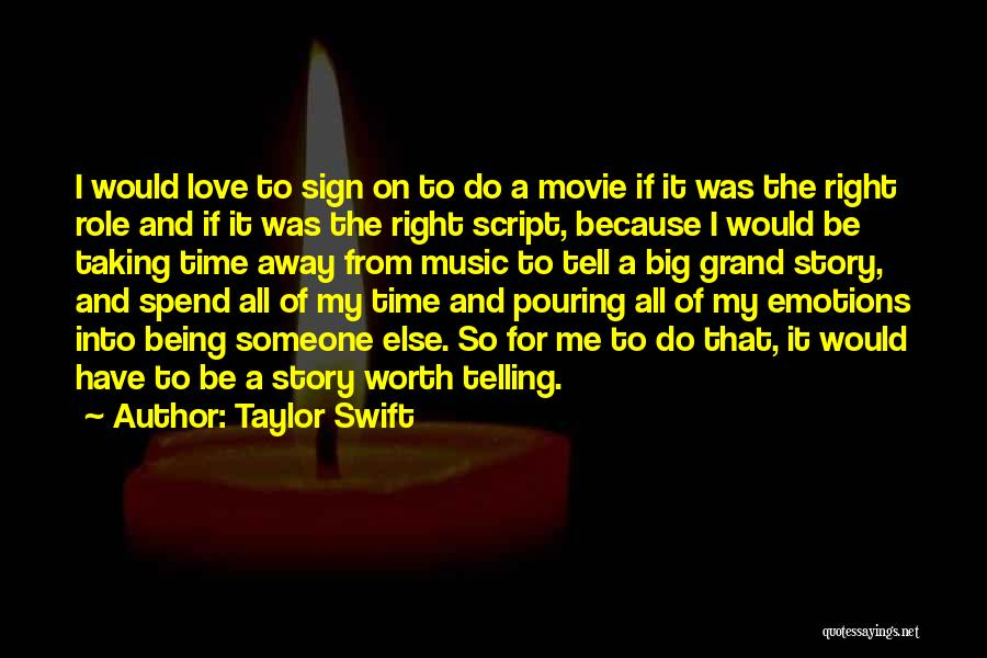 Love Story The Movie Quotes By Taylor Swift