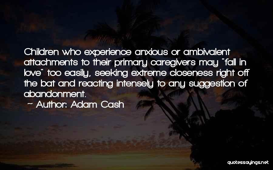 Love Suggestion Quotes By Adam Cash