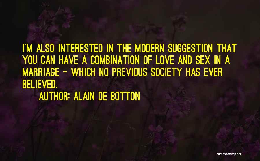 Love Suggestion Quotes By Alain De Botton