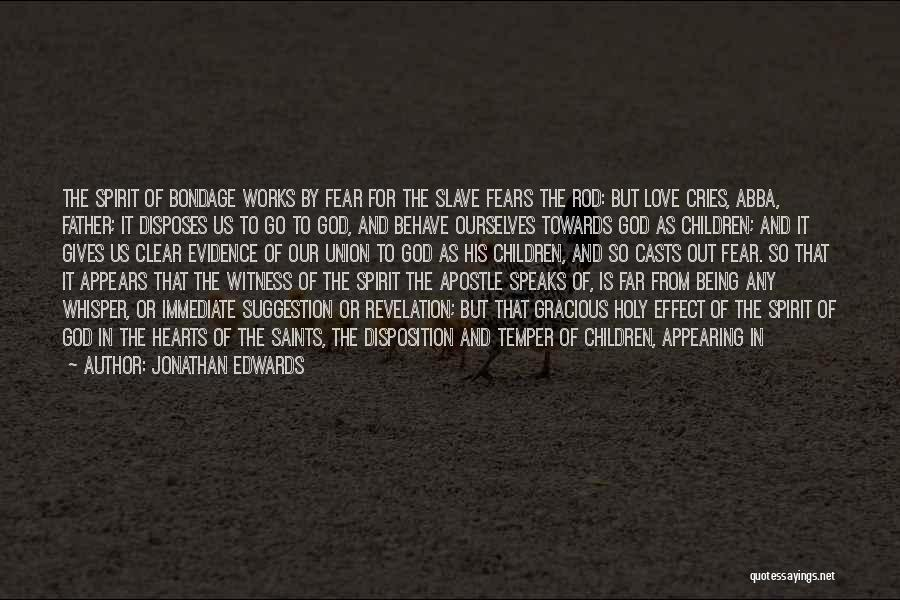 Love Suggestion Quotes By Jonathan Edwards
