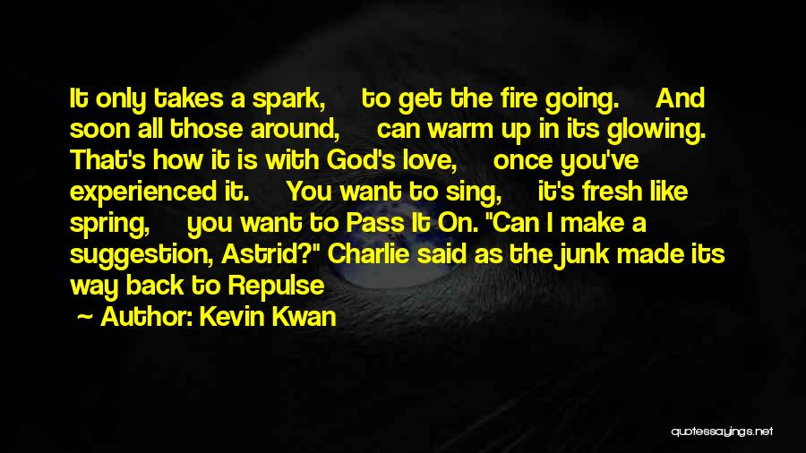 Love Suggestion Quotes By Kevin Kwan