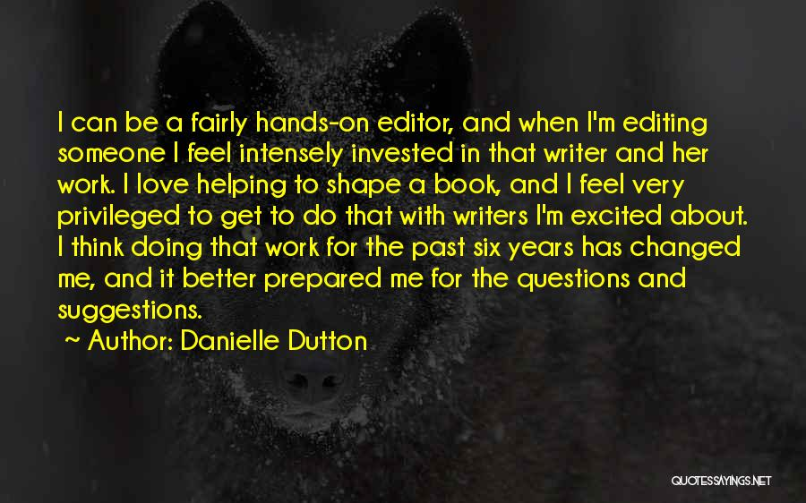 Love Suggestions Quotes By Danielle Dutton