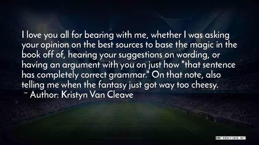 Love Suggestions Quotes By Kristyn Van Cleave