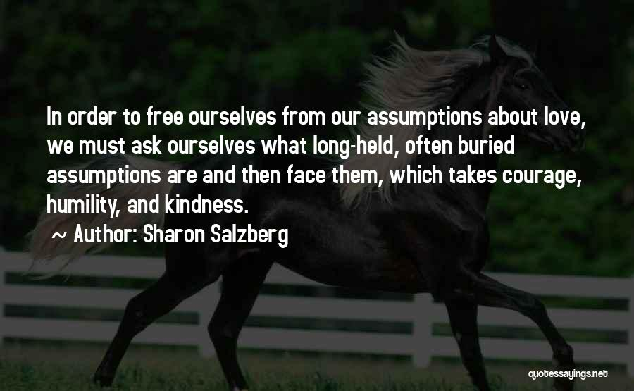 Love Takes Courage Quotes By Sharon Salzberg