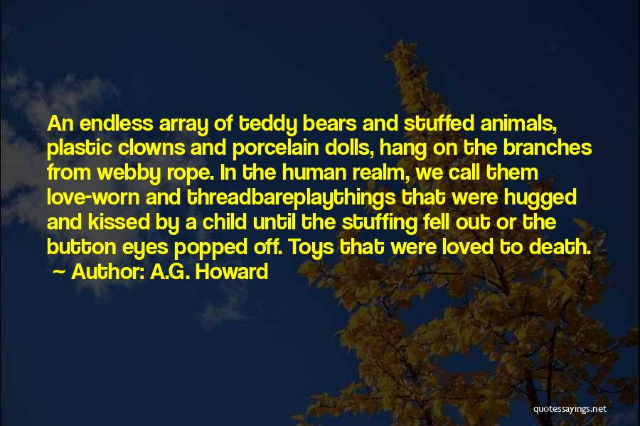 Love Teddy Bears Quotes By A.G. Howard