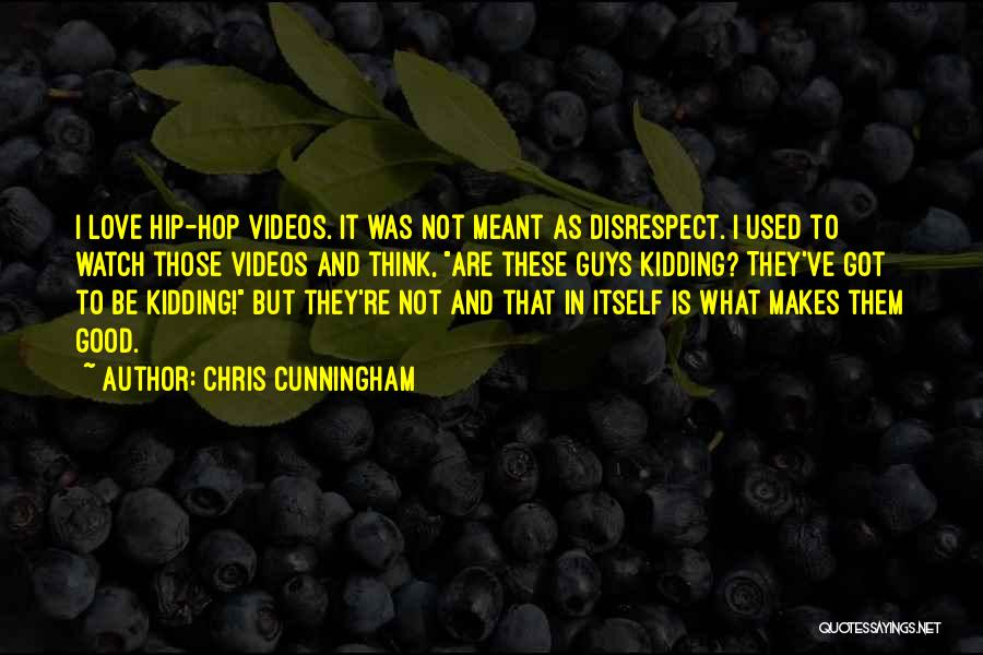Love That Was Meant To Be Quotes By Chris Cunningham