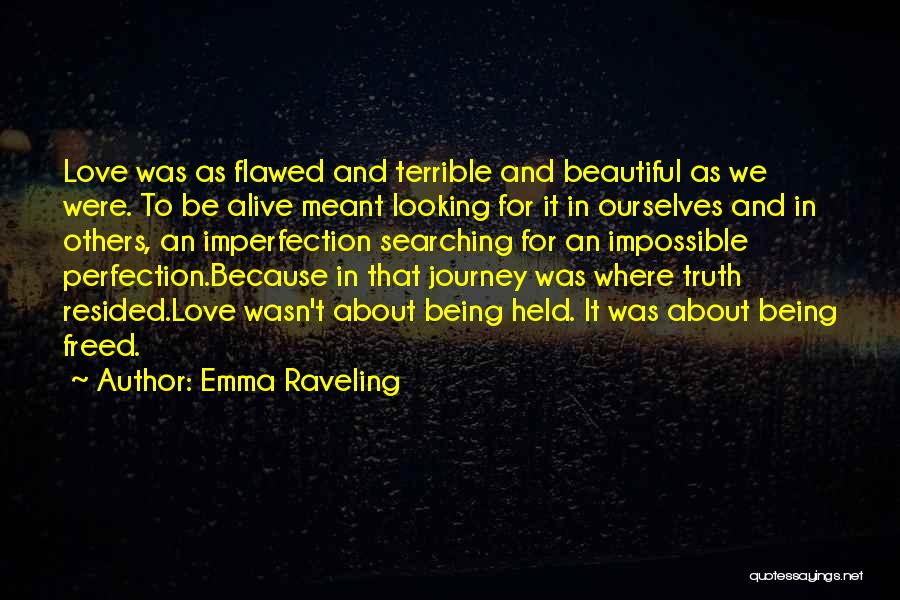 Love That Was Meant To Be Quotes By Emma Raveling