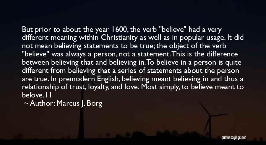 Love That Was Meant To Be Quotes By Marcus J. Borg