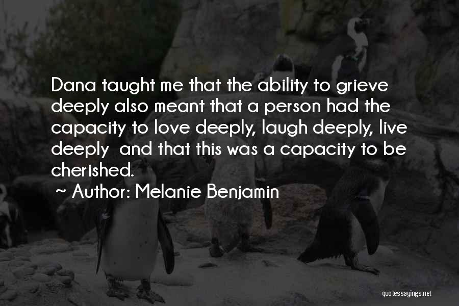 Love That Was Meant To Be Quotes By Melanie Benjamin