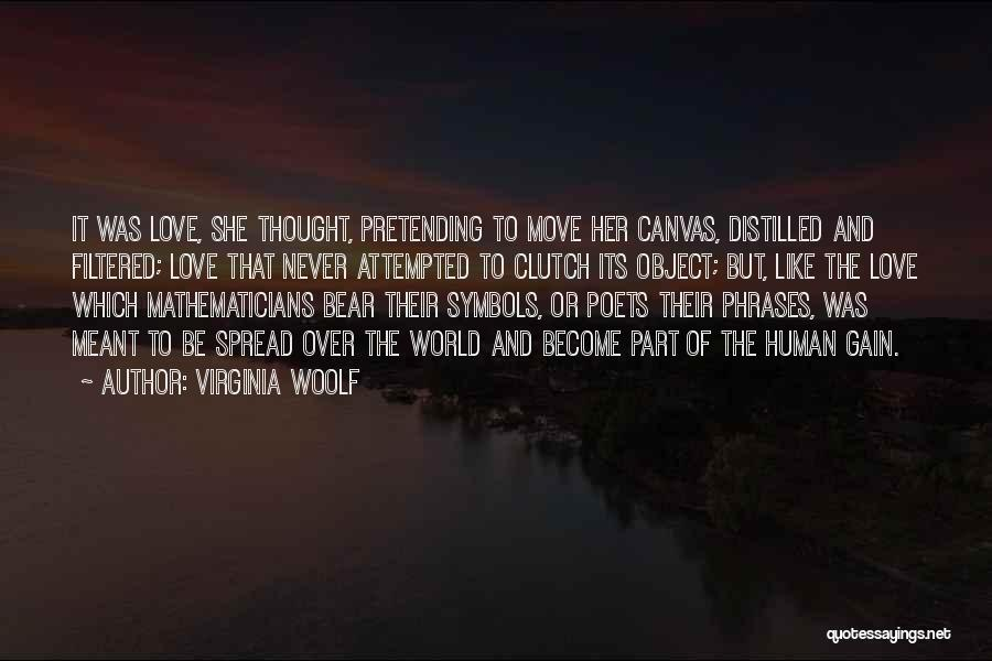 Love That Was Meant To Be Quotes By Virginia Woolf