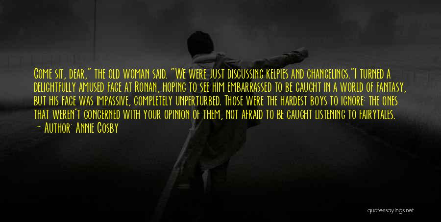 Love That Woman Quotes By Annie Cosby