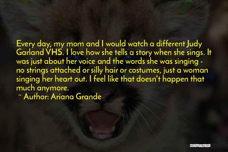 Love That Woman Quotes By Ariana Grande