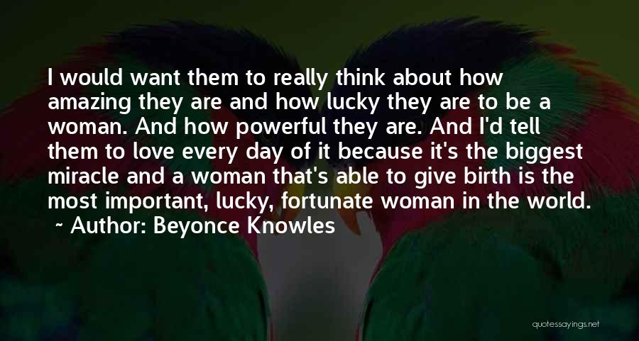 Love That Woman Quotes By Beyonce Knowles